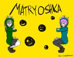 ((OOC)) Matryoshka Crona and Maka by Ask-CronaMakenshi