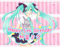 ..::5 years of Miku::.. by Mihuchan