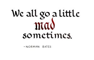 Norman Bates - Madness by MShades