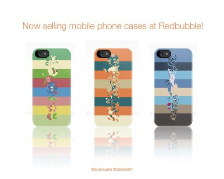 NOW SELLING MOBILE PHONE CASES AT REDBUBBLE! by EYEofXANA