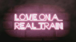 Love on a Real Train Neon by pepperberetta