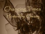 Changing Times Transformation Podcast Episode 1 by CheasyDino