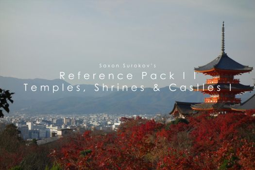 Reference Pack II - Temples, Shrines, Castles I by SaxonSurokov