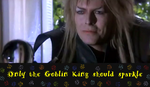 Only the Goblin King should sparkle by OtoriReka