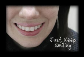 Just Keep Smiling by FightTheAssimilation