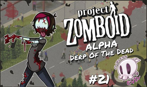 TitleCard Project Zomboid by CluelesssEvil