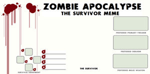 The Zombie Survivor's Meme by LordKnightXiron