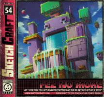 SketchCraft Podcast 054 - Fez No More by RobDuenas