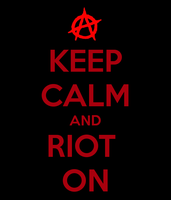 riot on my little anarchist by SirSlayer62