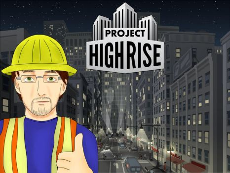 Mr-Ichart Plays: Project Highrise by Mr-Ichart