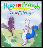 Hope In Friends Oxide Vs Firelight Cover by Zander-The-Artist