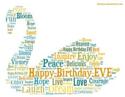 Happy birthday dearest Eve by hiaamir