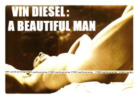 Vin Diesel - Beautiful by BeTheHero