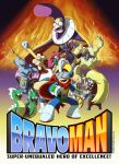 Bravoman!! Web Comic Announced by D-Gee