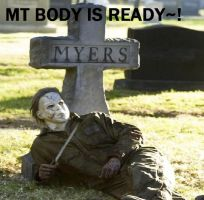 Michael Myers body is Ready by Dysfunctional-H0rr0r