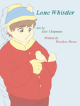 Lone Whislter: Cover by Jaffasandjumpers