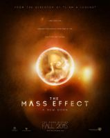 The Mass Effect : A new born (poster 02) by boup0quod