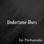 Undertone Blurs by darkgandhi
