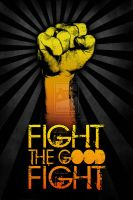 Fight the Good Fight by christians