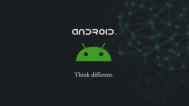 Think different with Android by Rush4Art