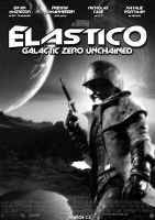 Movie Poster - 'Elastico: Galactic Zero Unchained' by UrgeErGodt