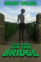 The Girl on the Bridge by Mary Tales cover by Spinneyhead
