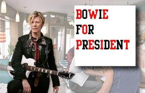 Bowie For President by ZelfwinAngel