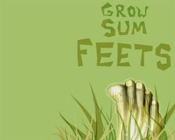 Grow Sum Feets by furryomnivore