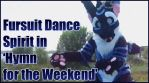 Personal - Fursuit Dance to 'Hymn for the Weekend' by TwilightSaint