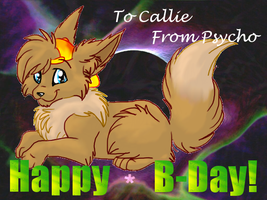 Happy Birthday Callie :D by PsychicPsycho