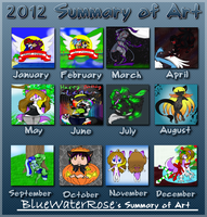 2012 Summery of Art by BlueWaterRose