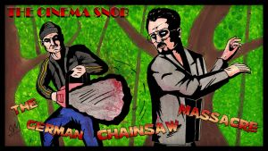 The German Chainsaw Massacre by ShaunTM