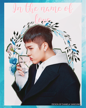 | In the Name of Love | Jackson Wang | by danalol16