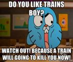 Another Gumball Meme... This is to Like Trains Boy by JoaoMordecaiMapper