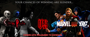Creepypasta Vs. Marvel and DC Game Ad by MrAngryDog