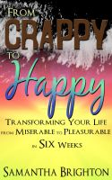 From Crappy to Happy by Samantha Brighton by kek19