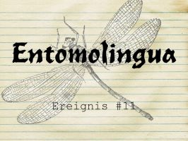 Entomolingua: Ereignis #11 by AmmoniteFiction