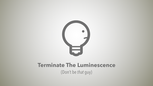 Terminate the Luminesence (1920 x 1080 Wallpaper) by CupNoodleSoup