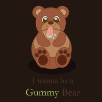 I wanna be a Gummy Bear by elicoronel16