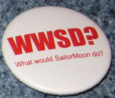 'What would SailorMoon do?' button by BlackUnicornWood
