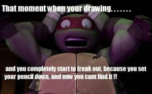 That moment when your drawing..... by TMNTbyEllSmyth
