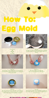 How To: Egg Mold by Demi-Plum