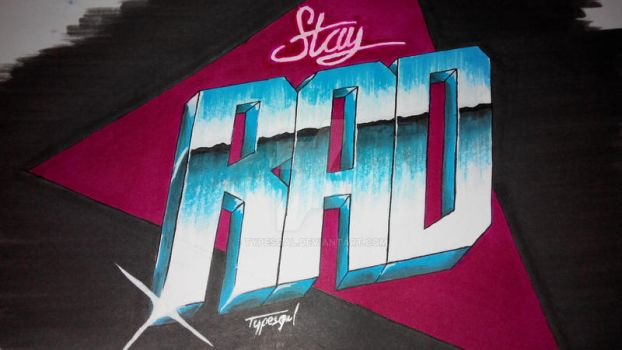 Stay Rad! by Typesgal
