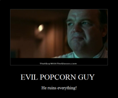 Evil Popcorn Guy by srbarker