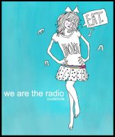 we are the RADIO by oohdi