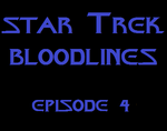 Star Trek Bloodlines, Episode 4 by Katana70065