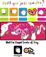 Magm, creator of Stray. by magm