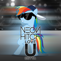 Neon Hitch - Love U Betta (Rainbow Dash) by AdrianImpalaMata