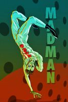 Madman by The-Mirrorball-Man