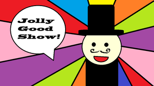 Jolly Good Show! Wallpaper by PacificIslanderGirl